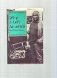 Why I Left America (1994) (signed)