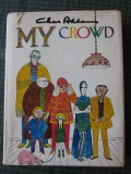My Crowd (Tom Stacey 1971) (enlarged ed.) (inscribed with original drawing)