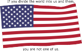 If you divide the world into us and them