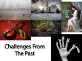 Challenges From The Past
