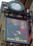 Throughout London there are remnants of what life may have been like in the medieval time period.  Since most people couldn't read, signs contained pictures.  This business is known as The Blind Beggar.