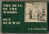 Bull of the Woods and Our Our Way (1952)