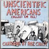 Unscientific Americans (1982) (signed copies)