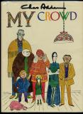 My Crowd (Simon and Schuster 1970)