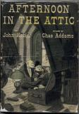 Afternoon in the Attic (Dodd, Mead and Co. 1950)