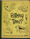 Retiring Time? (1955) (inscribed with drawing)