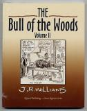 The Bull of the Woods Volume II