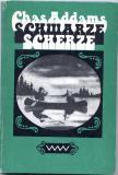 Schwarze Scherze (Verlag Volk und Welt Berlin 1977) (German version of 'Favorite Haunts')
