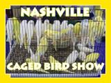 Nashville Caged Bird Show