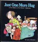 Just One More Hug (1984) (signed with original drawing of Elly hugging Elizabeth)
