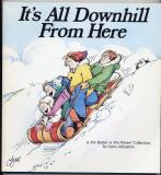 It's All Downhill From Here (1987) (signed with original drawing of Elly in snowfall)