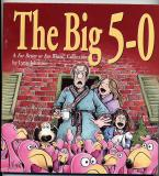 The Big 5-0 (2000) (signed with original drawing of John celebrating his birthday)