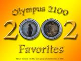 Olympus 2100 Users' Favorites - Best of 2002
