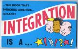 Integration Is A Bitch! (1969, 3rd printing, Inscribed)