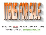 ITEMS FOR SALE CLICK ON 'NEXT' AT THE RIGHT TO VIEW THEM