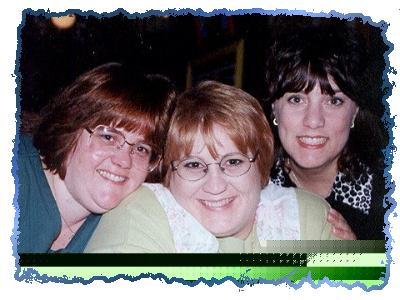 Lori, Katie and Susan