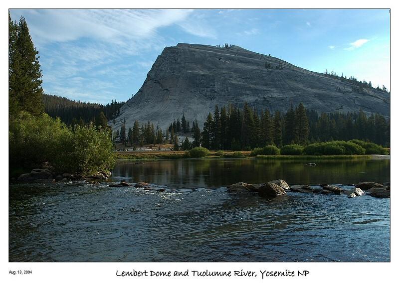 Lembert Dome and Tuolumne River