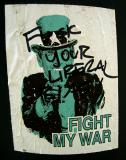 Fight My War / F..k your liberal bias7410
