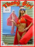Nashville's own Thong Girl Superhero