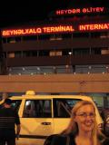 Anita at the Baku airport.  Feeling excited and blurry!