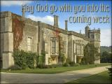 'May God go with you…' slide from the Lacock series