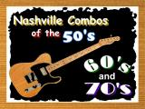 Nashville Combos of the 50's, 60's & 70's