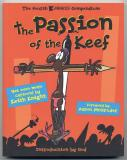 The Passion of the Keef (2005) (inscribed with small drawing)