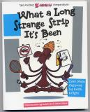 What  A Long Strange Strip It's Been (2002) (inscribed with drawing)
