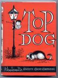Top Dog (1964) (inscribed)