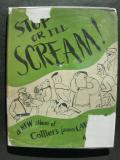 Stop Or I'll Scream!