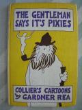 The Gentleman Says Its Pixies
