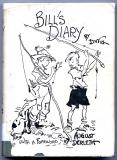 Bill's Diary (1945) (inscribed copies with original drawings)